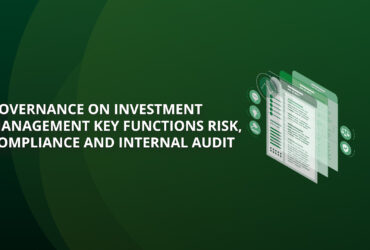 Governance on Investment Management Key Functions Risk, Compliance and Internal Audit